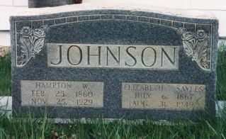 Hampton & Elizabeth (Sayles) Johnson Headstone